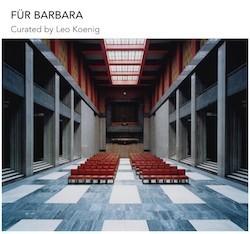 CANDIDA HÖFER: Für Barbara