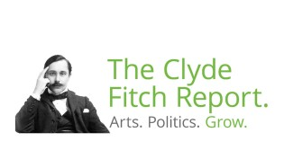 The Clyde Fitch Report. Arts. Politics. Grow. logo