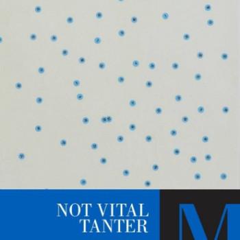 NOT VITAL: Tanter