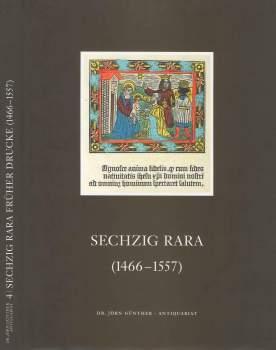 Sechzig Rara (1466-1557), Catalogue No. 4