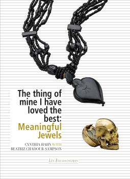 The thing of mine I have loved the best: Meaningful Jewels