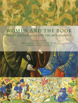 Textmanuscripts 5: Women and the Book in the Middle Ages and the Renaissance