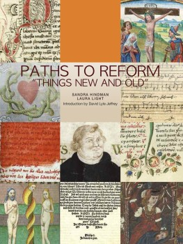 "Textmanuscripts 3: Paths to Reform ""Things New and Old"""