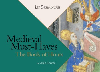 Medieval Must-Haves: The Book of Hours