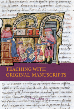 Teaching with original manuscripts