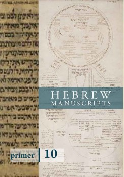 Primer 10: Hebrew Manuscripts