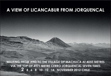 hamish fulton, a view of licancabur from jorquencal. chile, 2012
