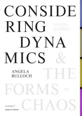 Angela Bulloch, Maria Zerres