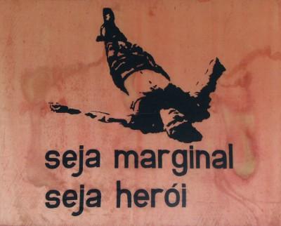 seja marginal, seja herói