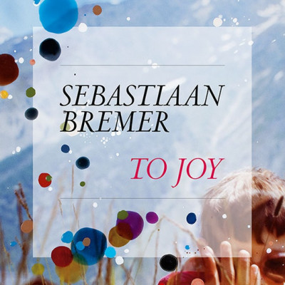 "Join Sebastiaan Bremer at the release of his new book ""To Joy"""