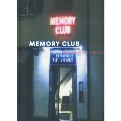 Memory Club, Andrew Bick, Selected Works 2003/2005