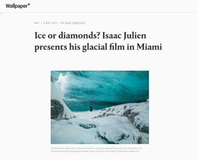 ice or diamonds? isaac julien presents his glacial film in miami