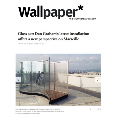 glass act: dan graham's latest installation offers a new perspective on marseille