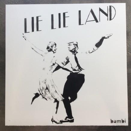 Lie Lie Land (hand cut stencil and spray paint)