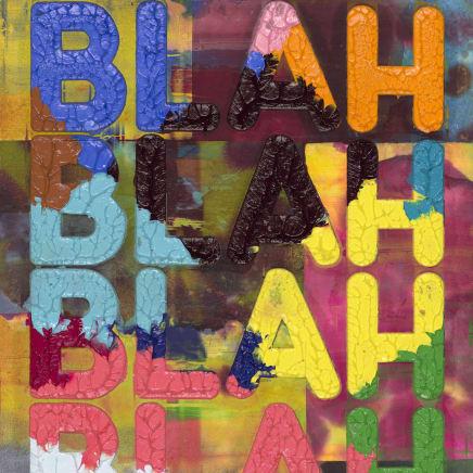 Detail from Blah, Blah, Blah