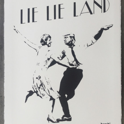 Lie Lie Land (white) screenprint, 2017