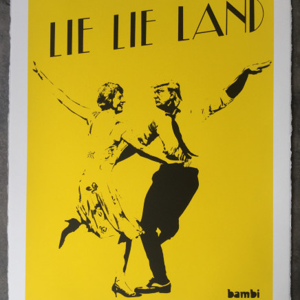 Lie Lie Land (yellow) screenprint, 2017