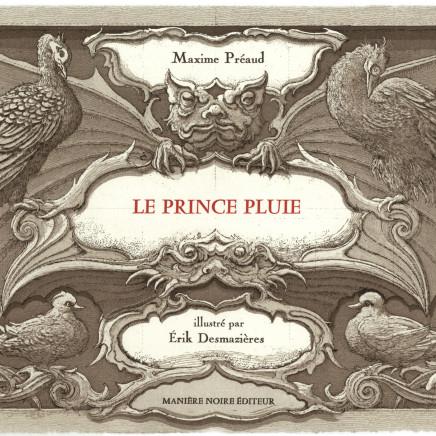 Érik Desmazières, Livre Le Prince Pluie, 2009