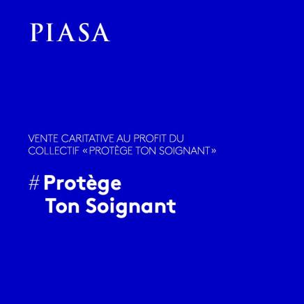 VENTE CARITATIVE PIASA AU PROFIT DU COLLECTIF « PROTÈGE TON SOIGNANT»