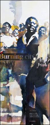 Bruce Clarke, BURNING CITY, 2012