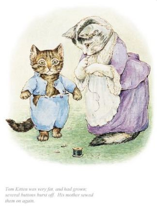 Beatrix Potter, Tom Kitten was very fat and had grown