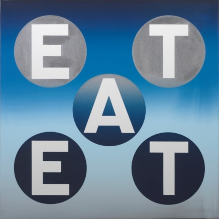 EAT, 2011 Robert Indiana Silkscreen on canvas 24 x 24 inches (61 x 61 cm) TP, Edition 1/1