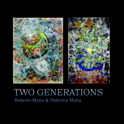 "Cover of ""Two Generations: Roberto Matta and Federica Matta"" exhibition catalogue"