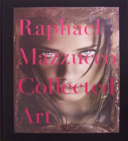 "Cover of ""Raphael Mazzucco: Collected Art"" book"