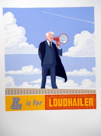 Martin Grover, L is for Loudhailer