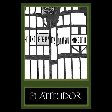 Sylvia Libedinsky, Tudor Series - Platitudor