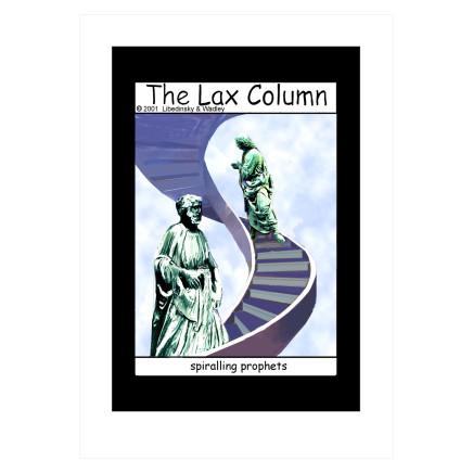 Sylvia Libedinsky, The Lax Column - spiralling prophets