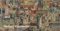 Herbert Kaufmann Painting and collages