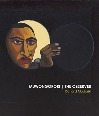 Richard Mudariki, MUWONGORORI / THE OBSERVER
