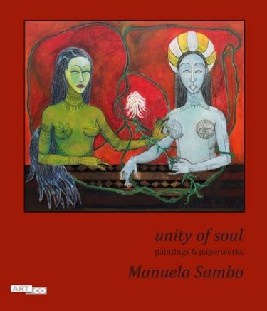 Manuela Sambo, UNITY OF SOUL - paintings & paperworks