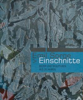 Emil Sorge, EINSCHNITTE