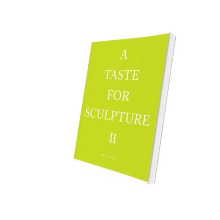 A Taste For Sculpture II