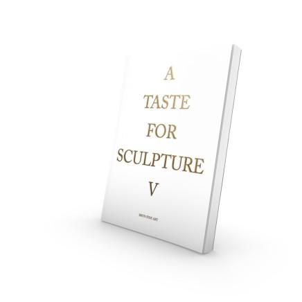 A Taste For Sculpture V