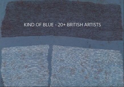 KIND OF BLUE 20+ BRITISH ARTISTS