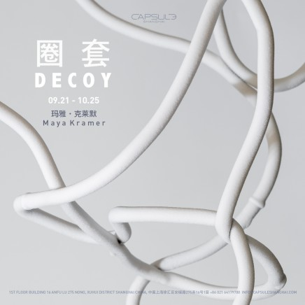 Maya Kramer: Decoy