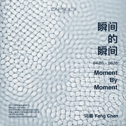 Feng Chen: Moment by Moment
