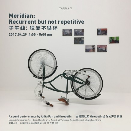 Sound Performance | Anita Pan and thruoutin: Meridian