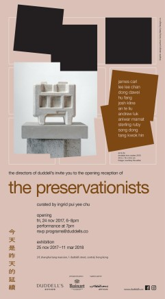 LeeLee Chan | Duddell's exhibition: The Preservationists
