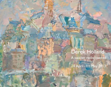 Derek Holland 'A Painter Rediscovered', 2013