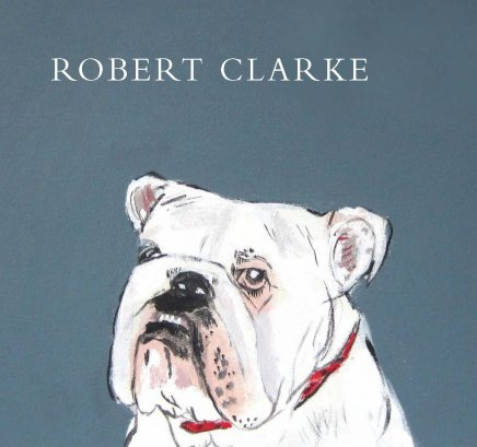 Robert Clarke  'Best in Show' 2013