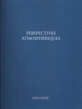 Perspectives atmosphériques. Oeuvres sur papier