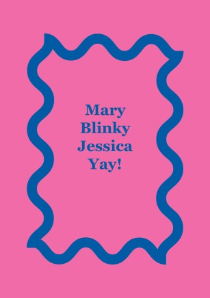 Mary, Blinky, Jessica, Yay!