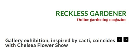 Gallery exhibition, inspired by cacti, coincides with Chelsea Flower Show
