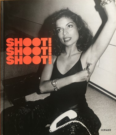 Shoot! Shoot! Shoot! Photography of the 1960s and 1970s from the Nicola Erni Collection