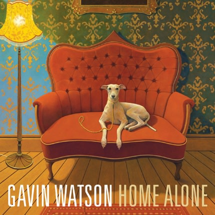 Gavin Watson: Home Alone