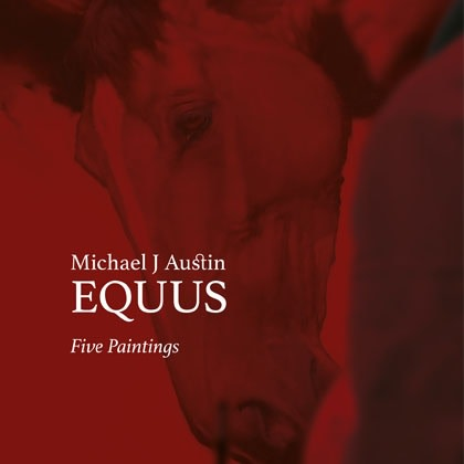 Michael J Austin: Equus